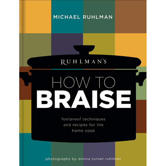 original-201502-HD-how-to-braise-michael-ruhlman.jpg
