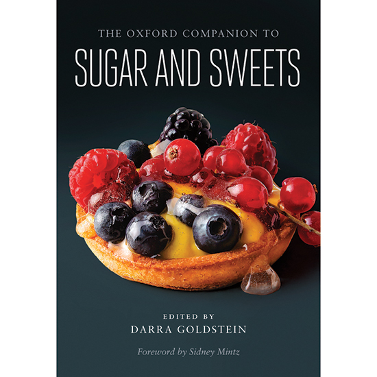 The Oxford Companion to Sugar and Sweets