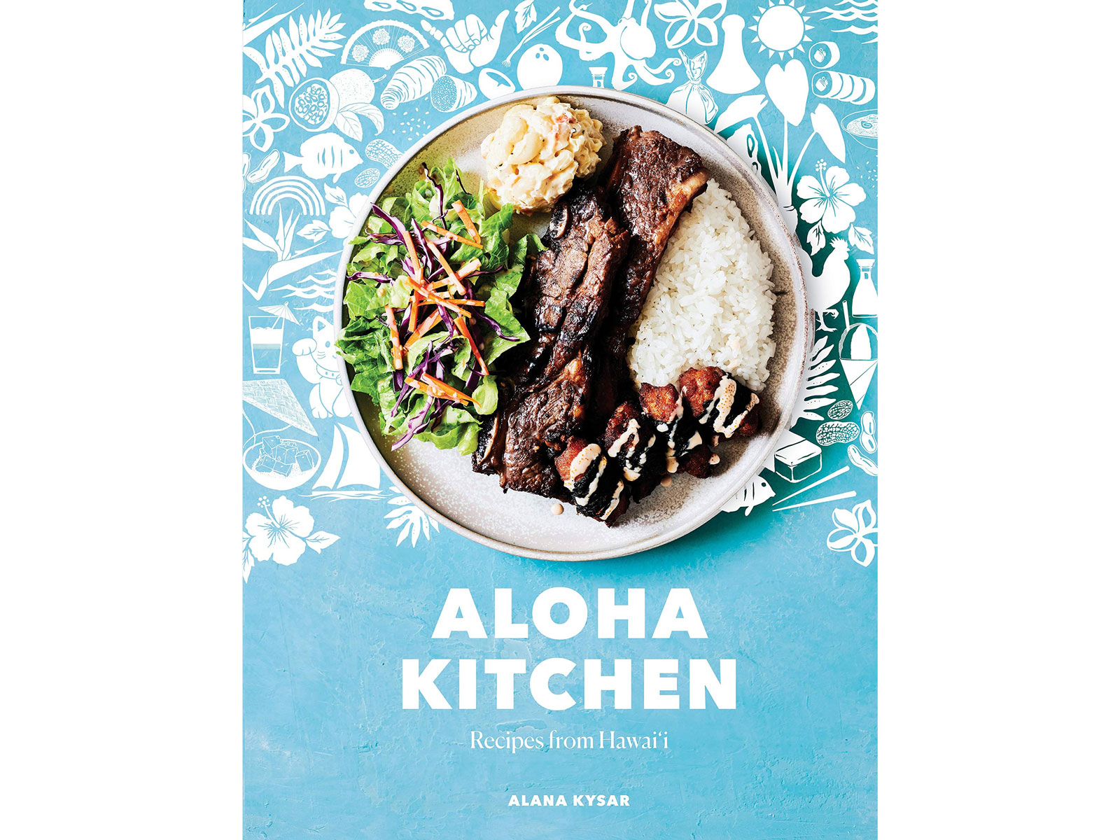 Aloha Kitchen: Recipes from Hawai'i by Alana Kysar