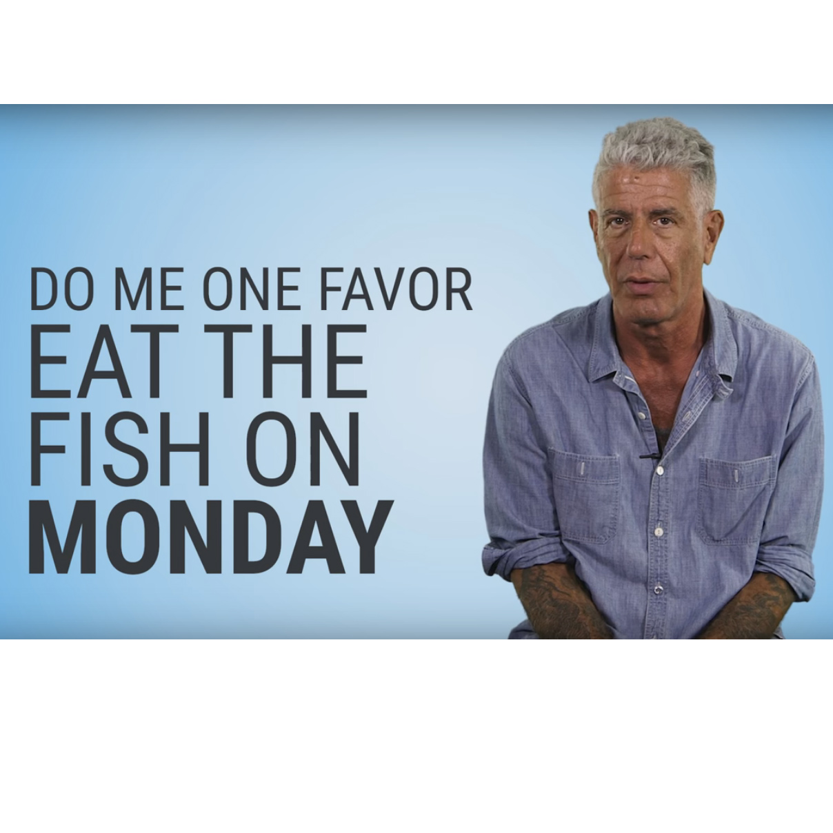 bourdain-fish-monday-fwx
