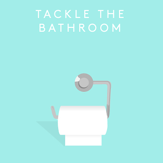 Tackle The Bathroom