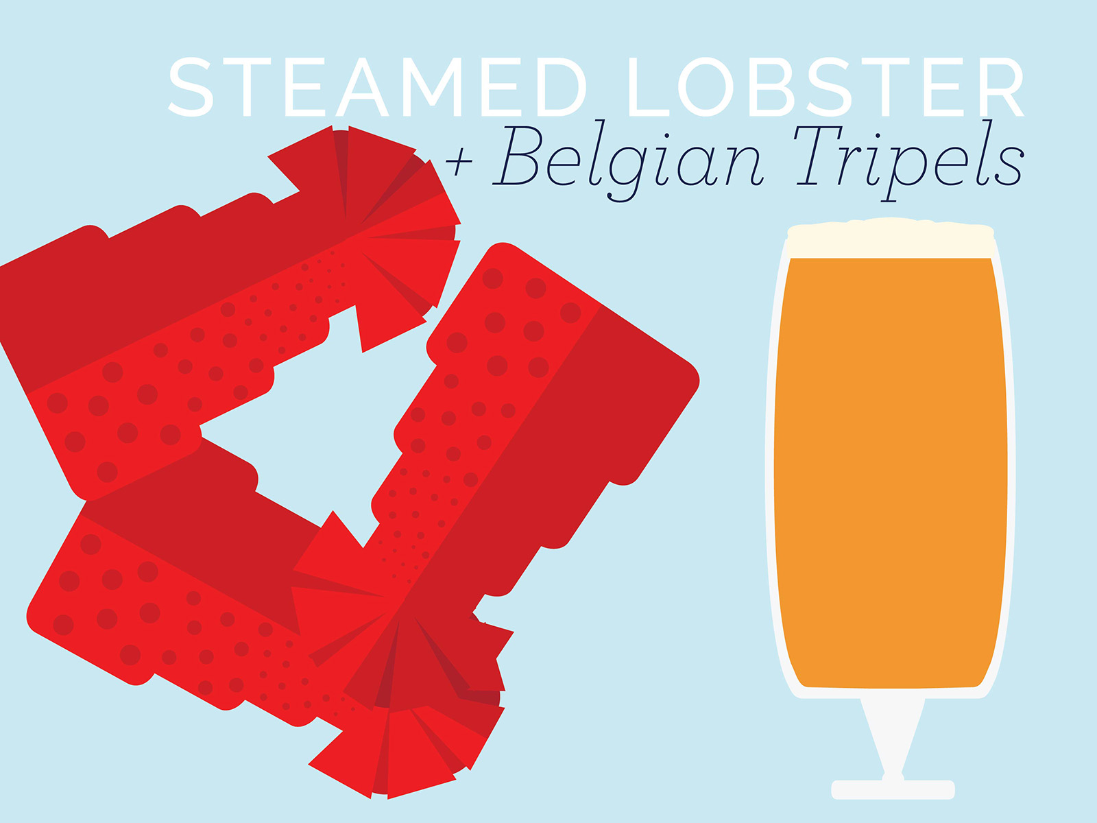 steamed lobster tail and belgian tripels