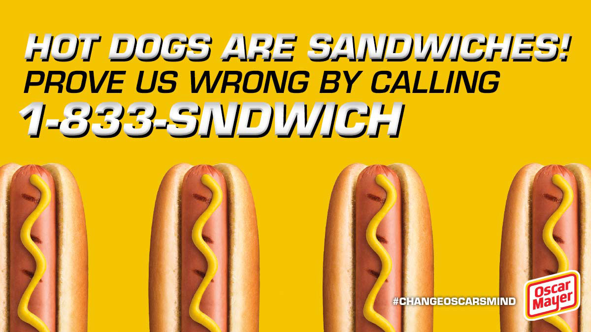 Oscar Mayer Declares Hot Dog A Sandwich Opens Hotline To Voice Your Disdain Food Wine