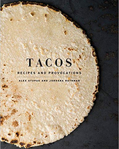Tacos Recipes and Provocations