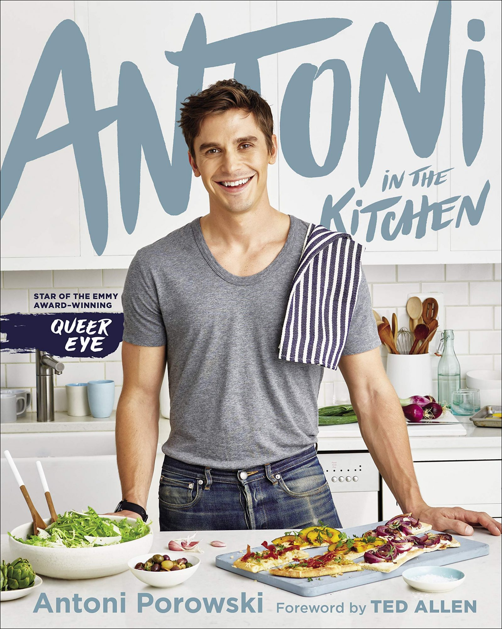 Antoni in the Kitchen Cookbook
