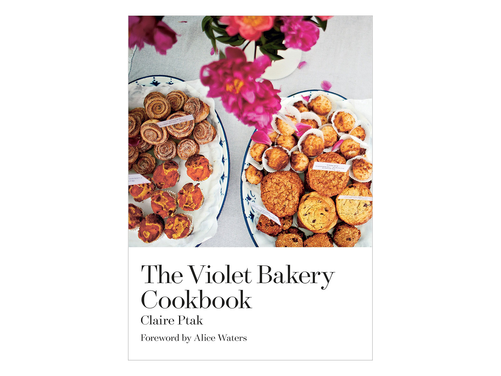 Best Baking Cookbooks The Violet Bakery Cookbook