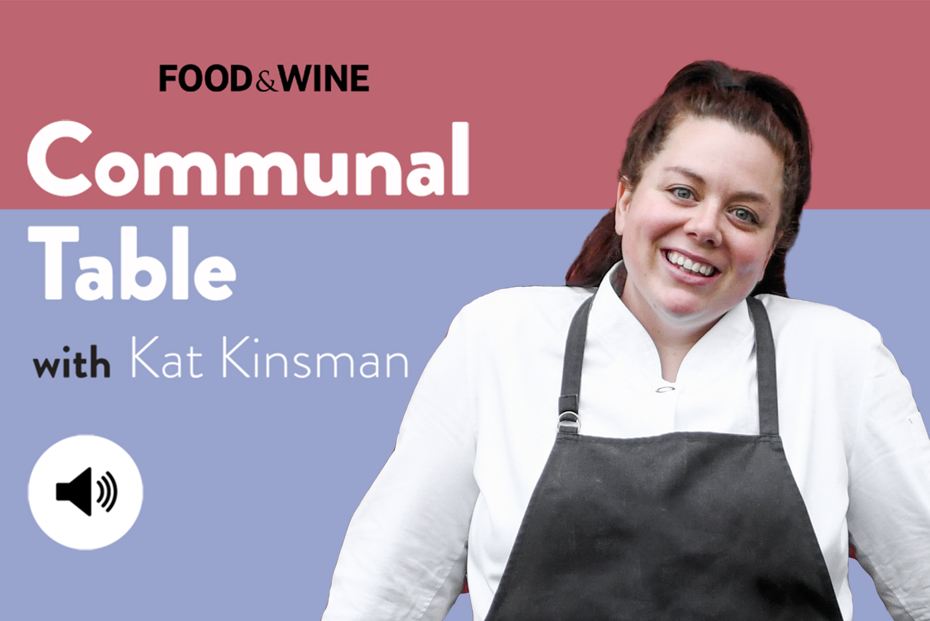 Communal Table with Kat Kinsman featuring Cassidee Danny