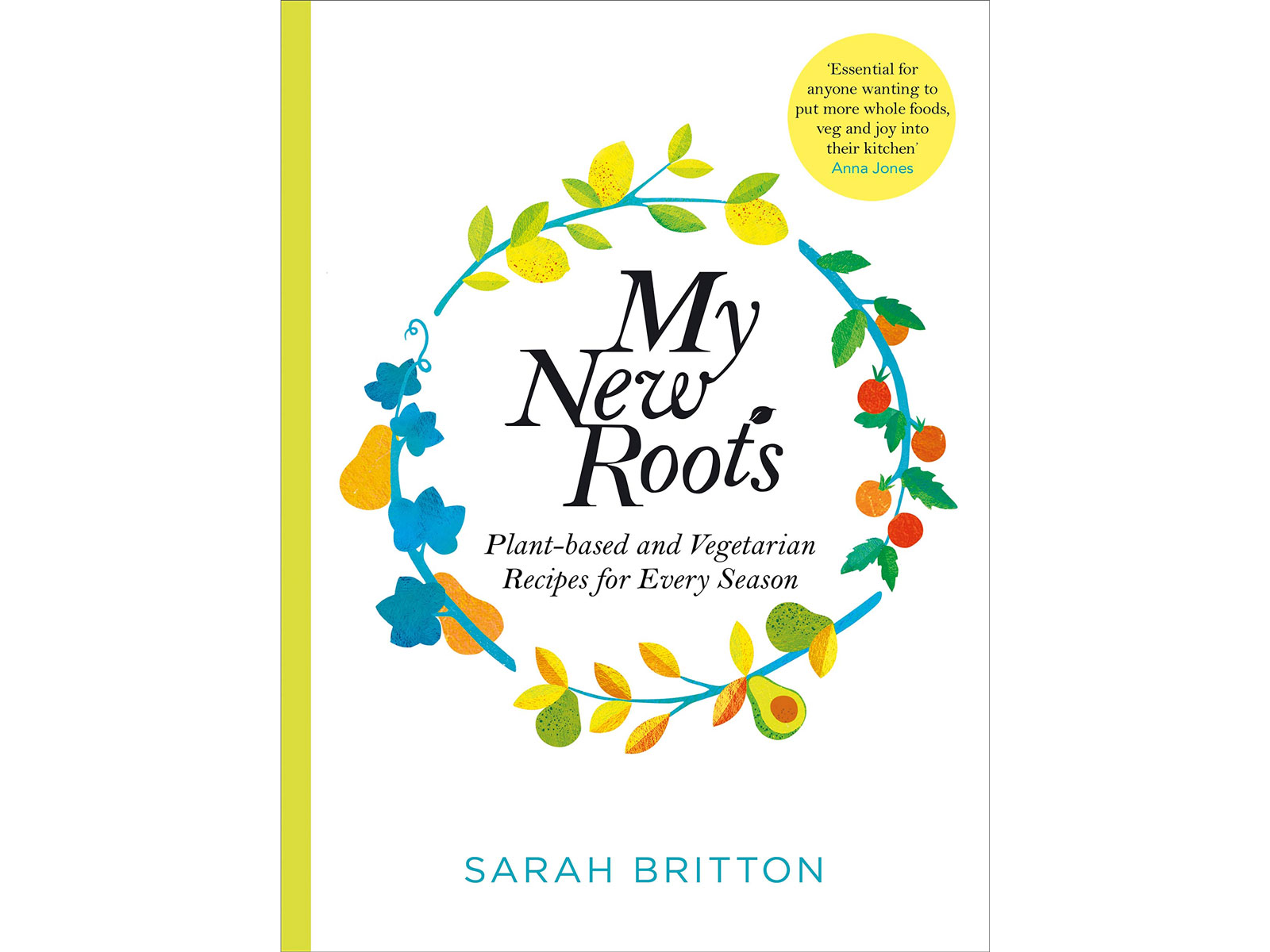 My New Roots by Sarah Britton