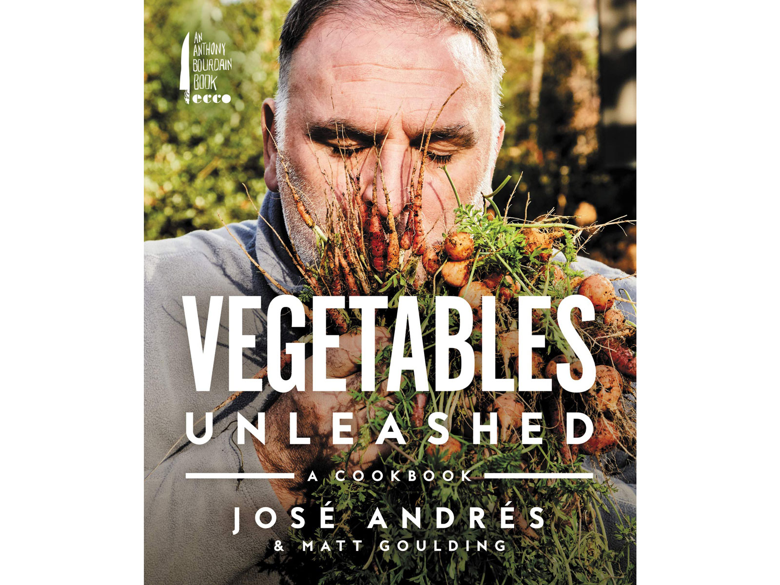 Vegetables Unleashed by José Andrés