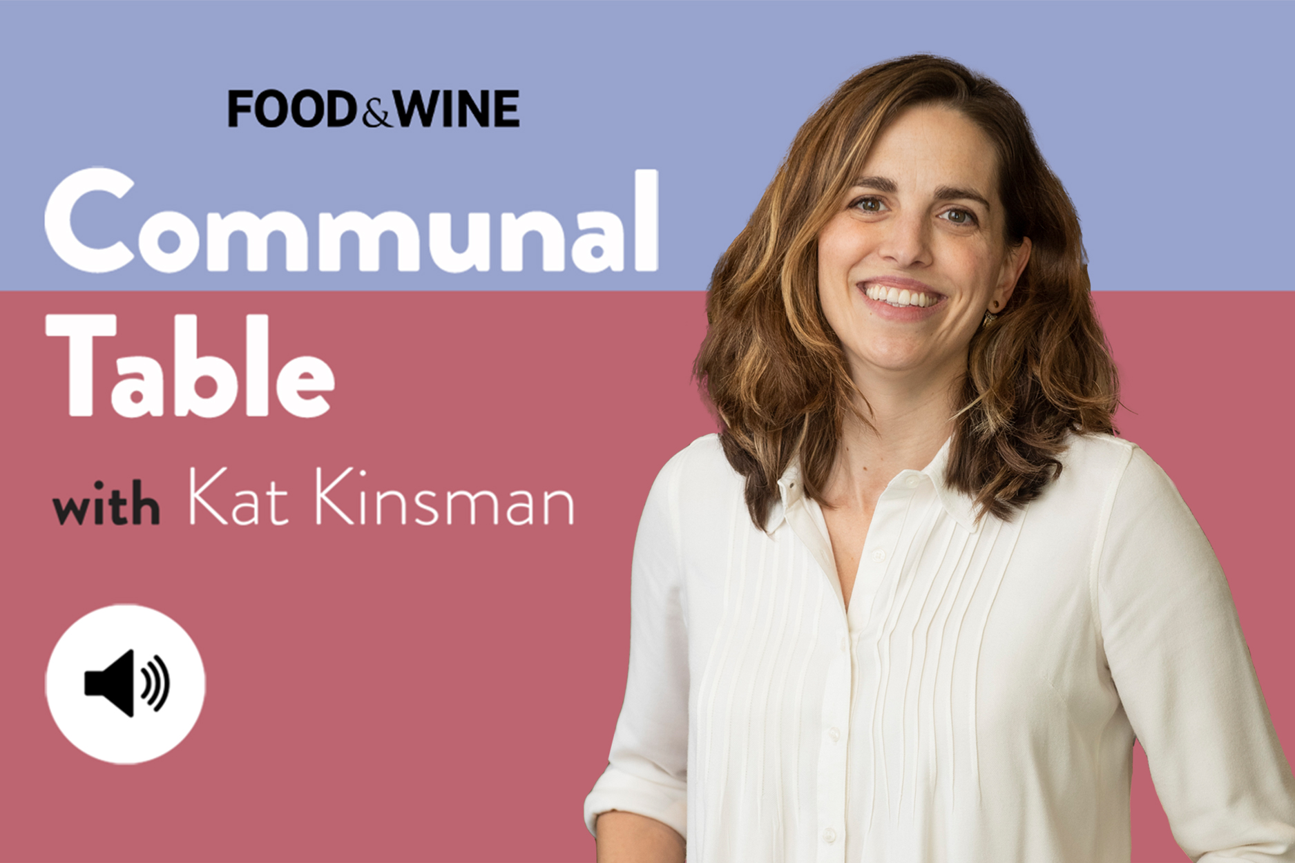 Communal Table with Kat Kinsman featuring Katie Button