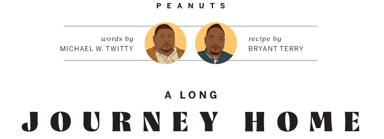 Peanuts | Michael W. Twitty and Bryant Terry