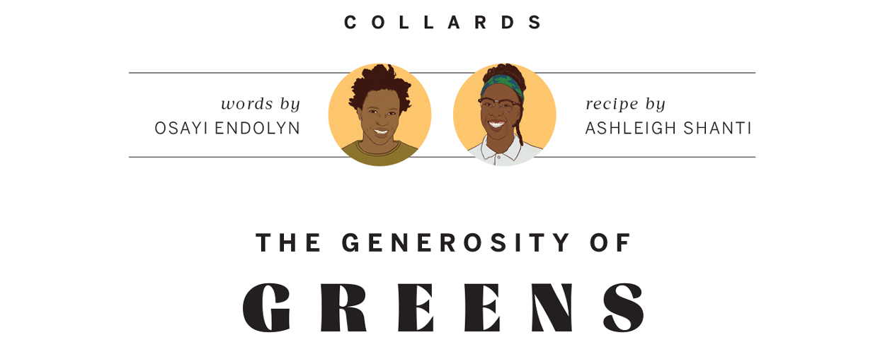 The Generosity of Greens | Osayi Endolyn and Ashleigh Shanti