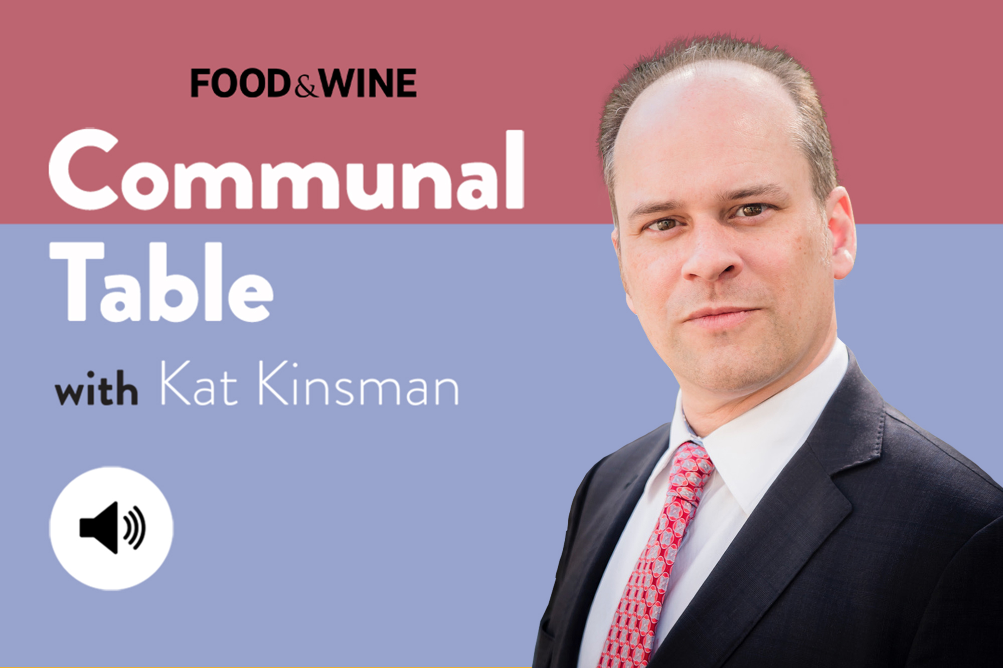 Communal Table with Kat Kinsman featuring Douglas Wagner