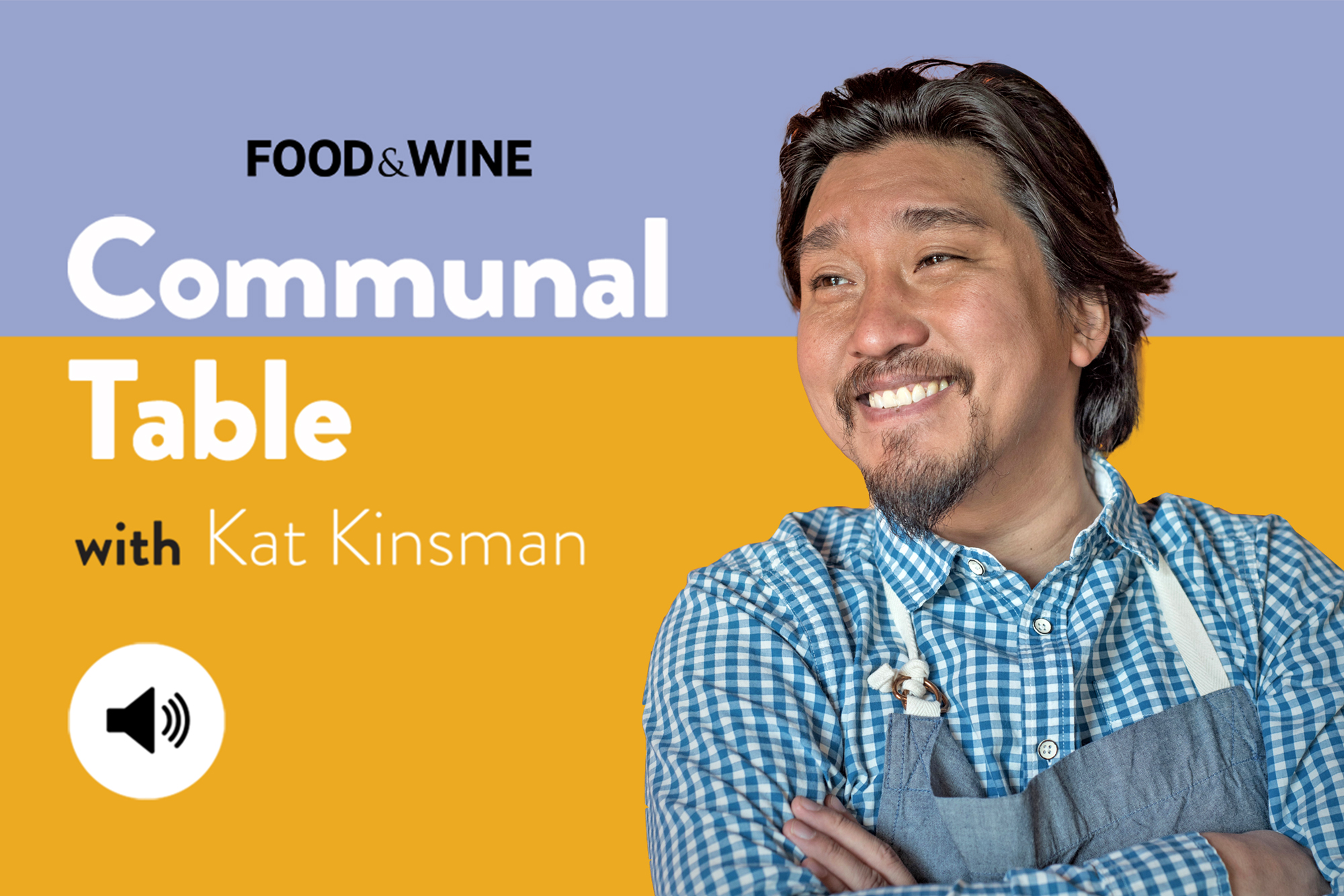 Communal Table with Kat Kinsman featuring Edward Lee