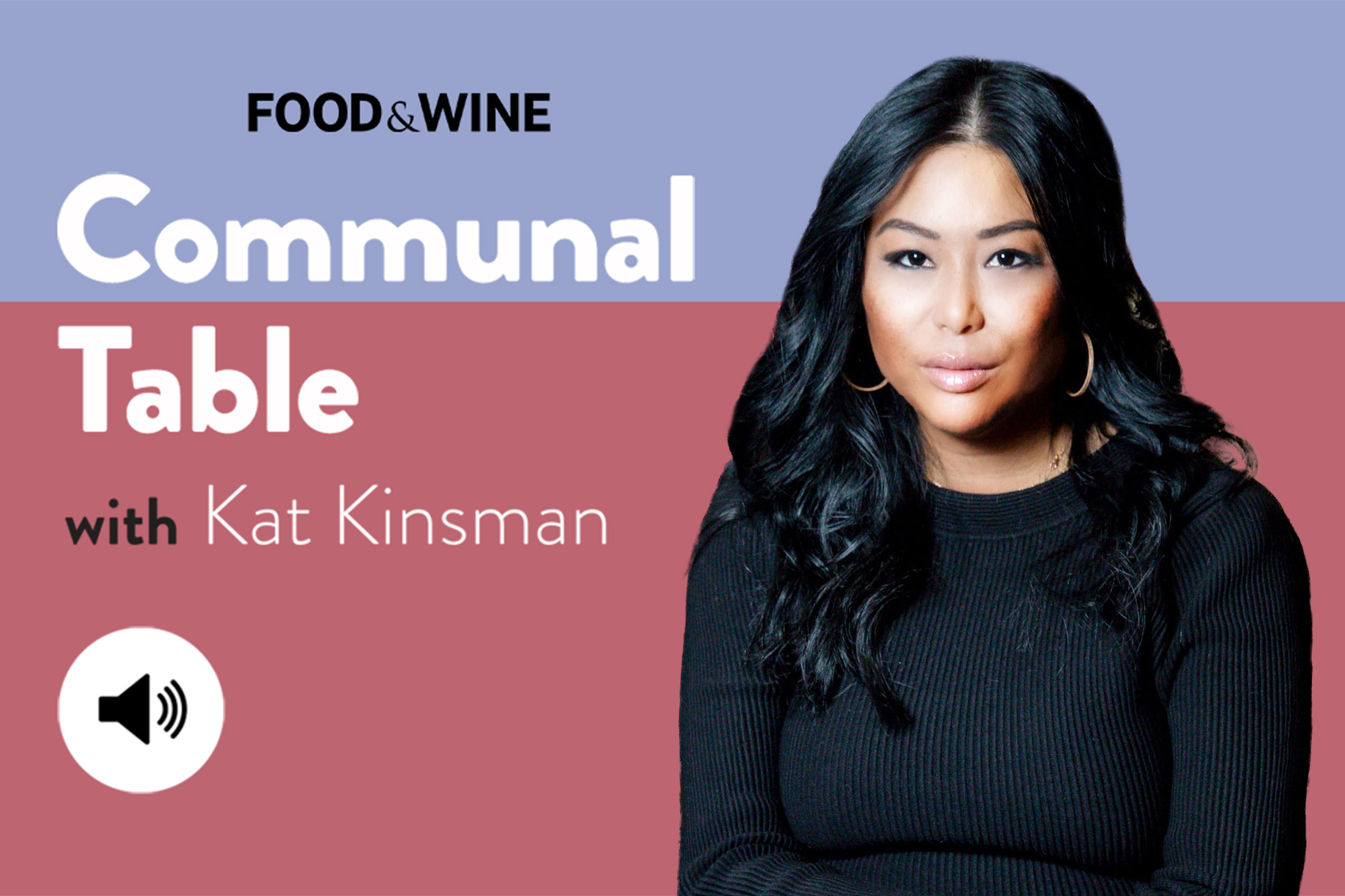 Communal Table with Kat Kinsman featuring Angie Mar