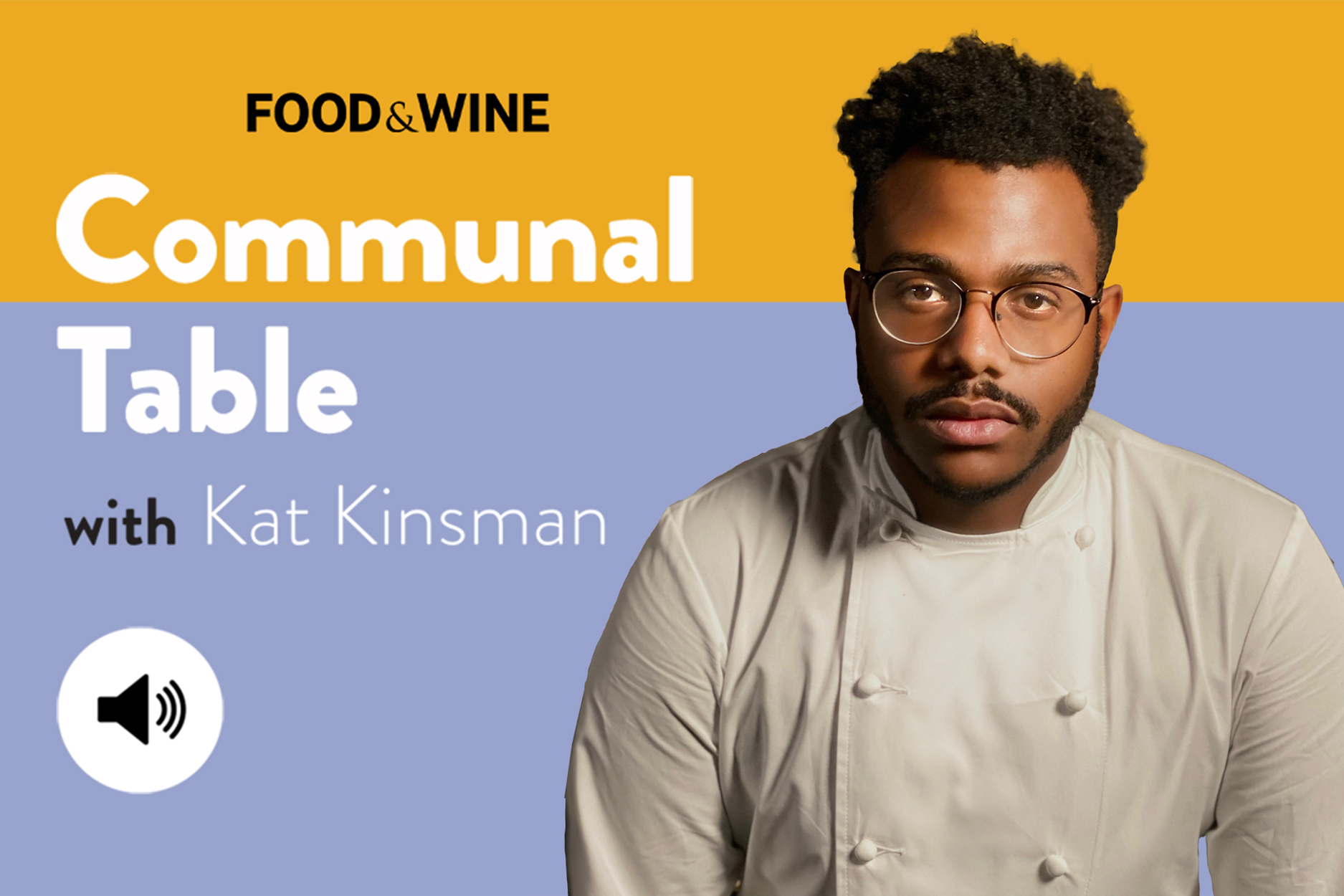 Communal Table with Kat Kinsman featuring Chef Kwame Onwuachi