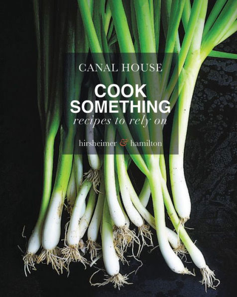 canal house cookbook