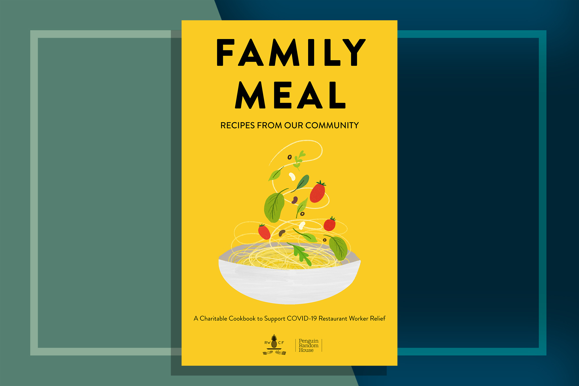 Family Meal E-Cookbook Benefitting Restaurants and Workers
