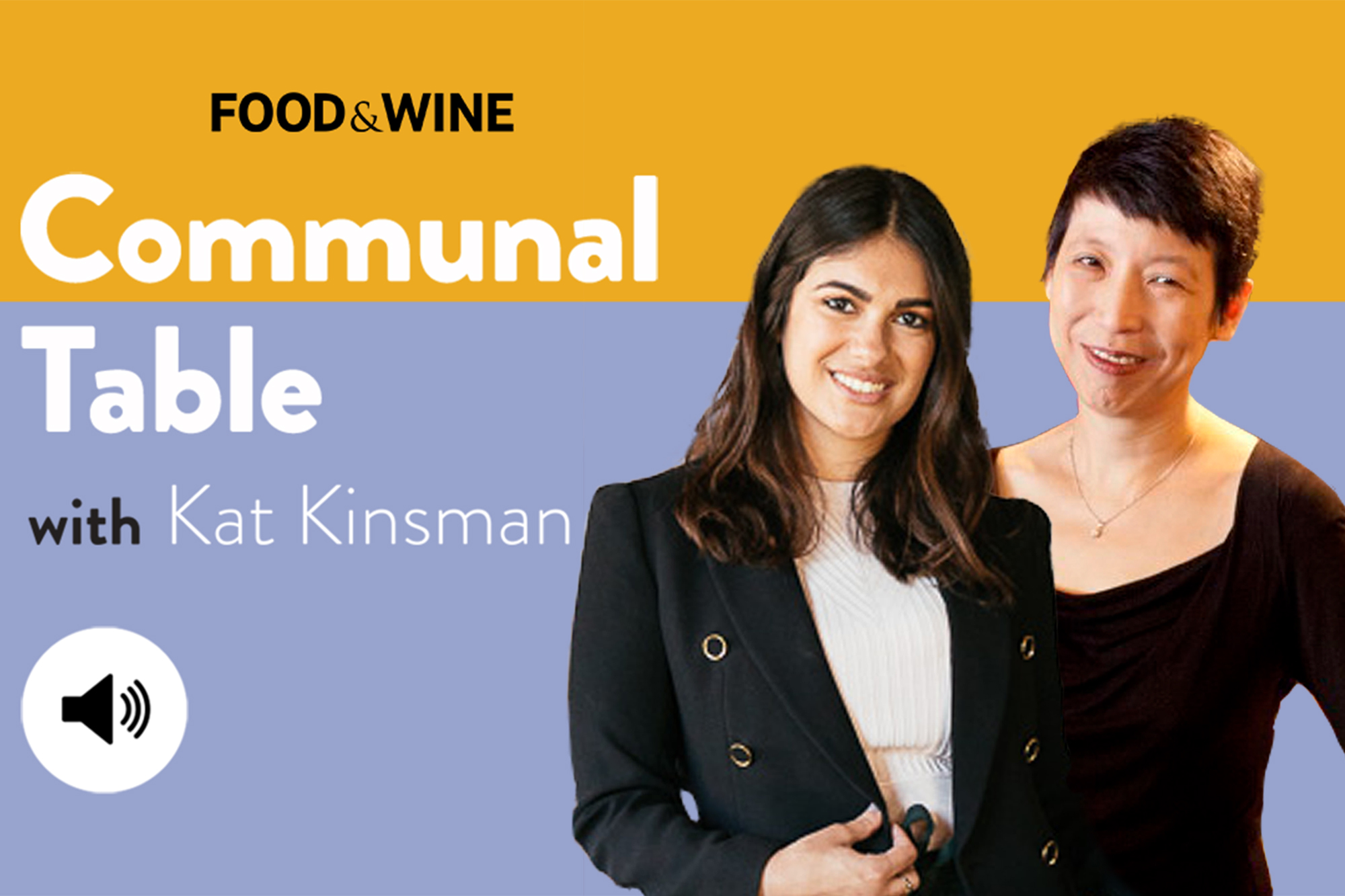 Communal Table with Kat Kinsman featuring Gia Vecchio and Ellen Yin