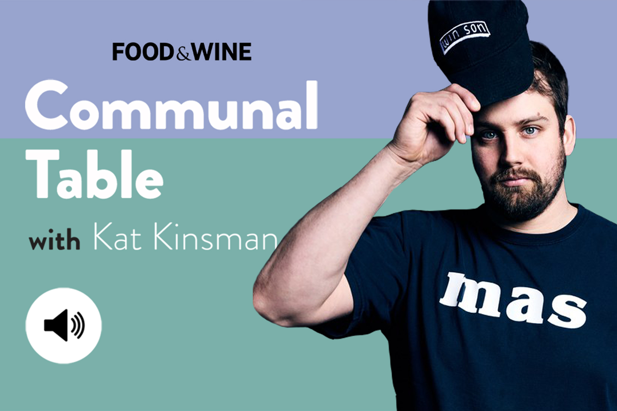 Communal Table with Kat Kinsman featuring Trigg Brown