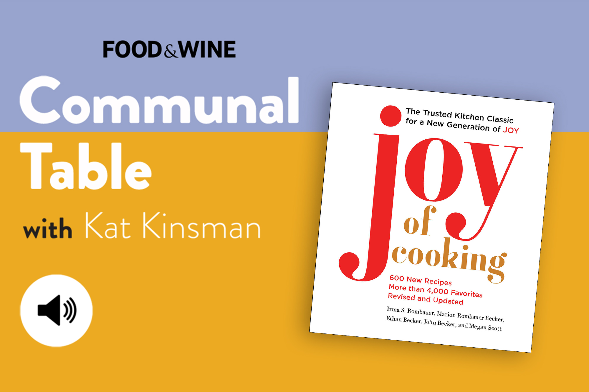 Communal Table with Kat Kinsman featuring The Joy of Cooking