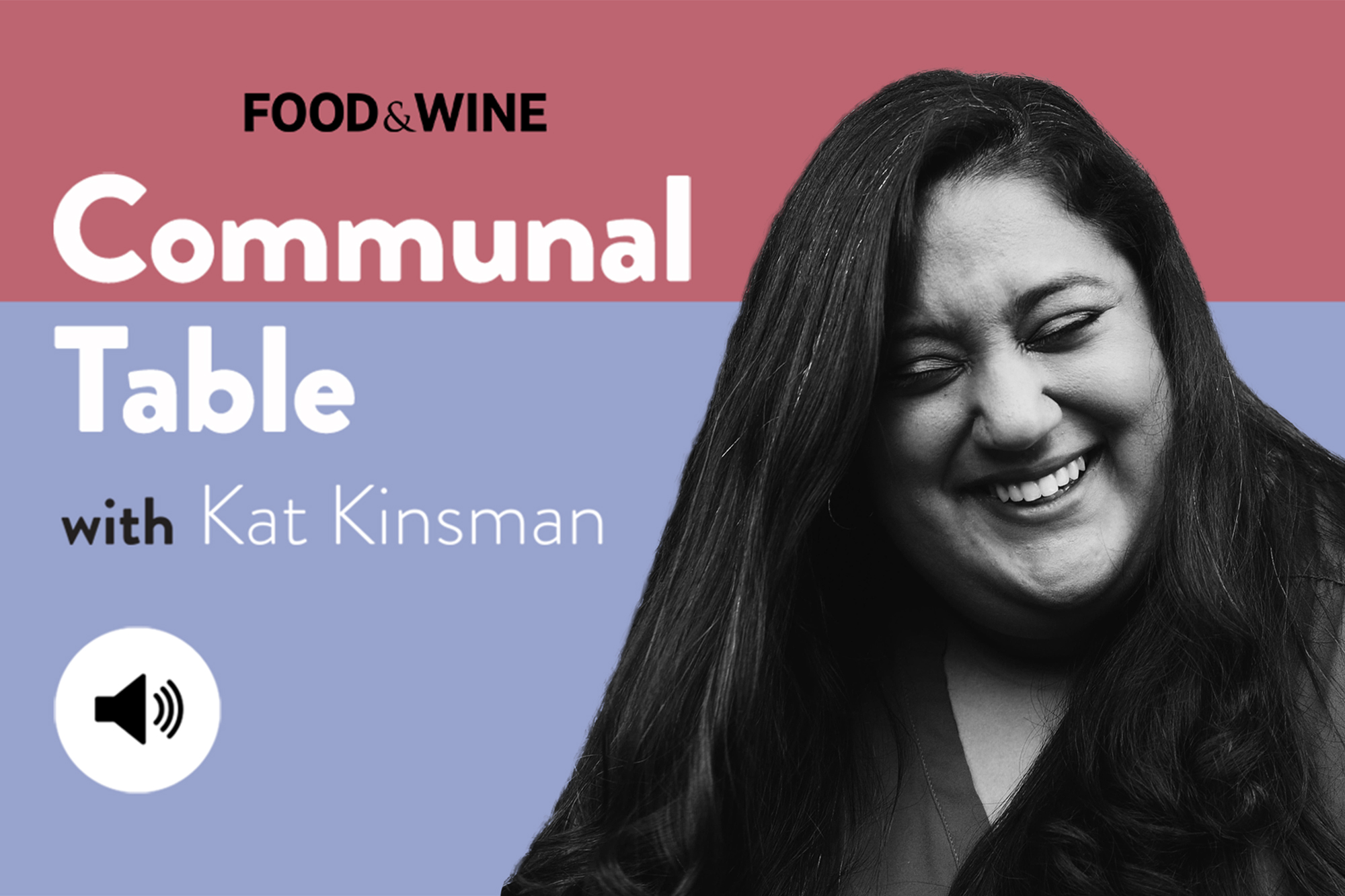 Communal Table with Kat Kinsman featuring Khushbu Shah on Best New Chefs