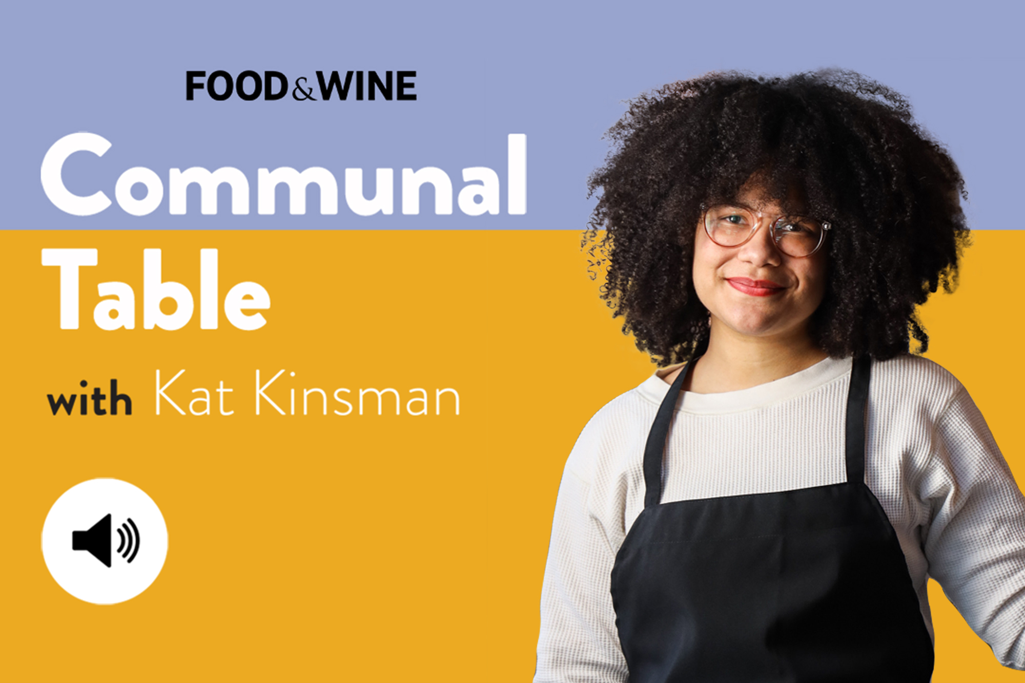 Communal Table with Kat Kinsman featuring Paola Velez