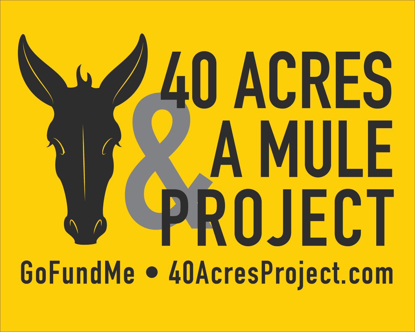 40 Acres And A Mule Project
