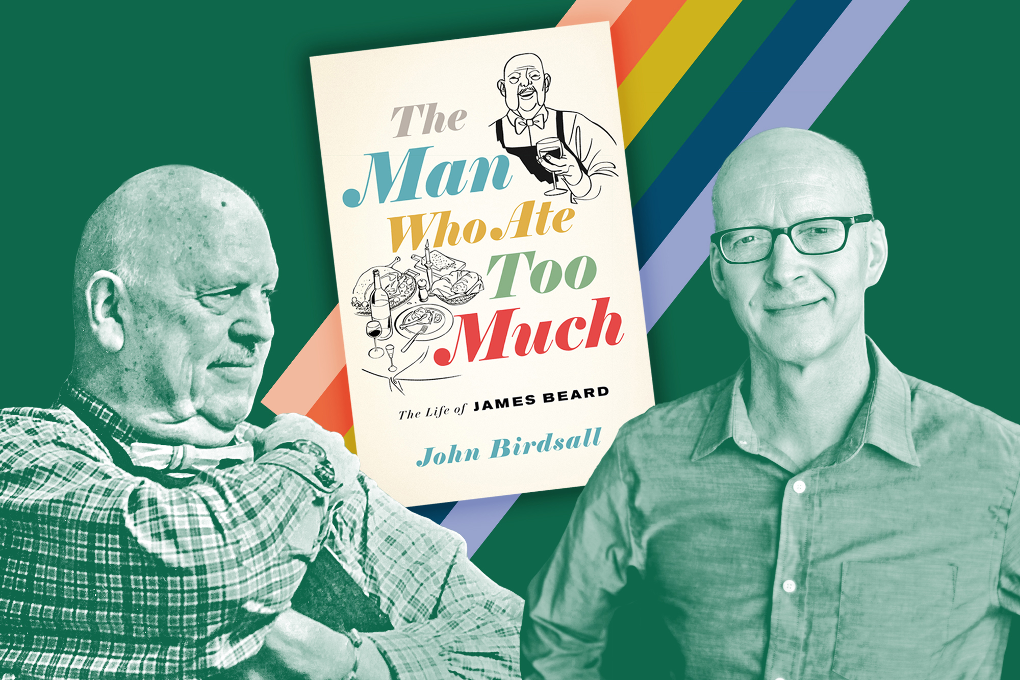 Queer Food | John Birdsall The Man Who Ate Too Much
