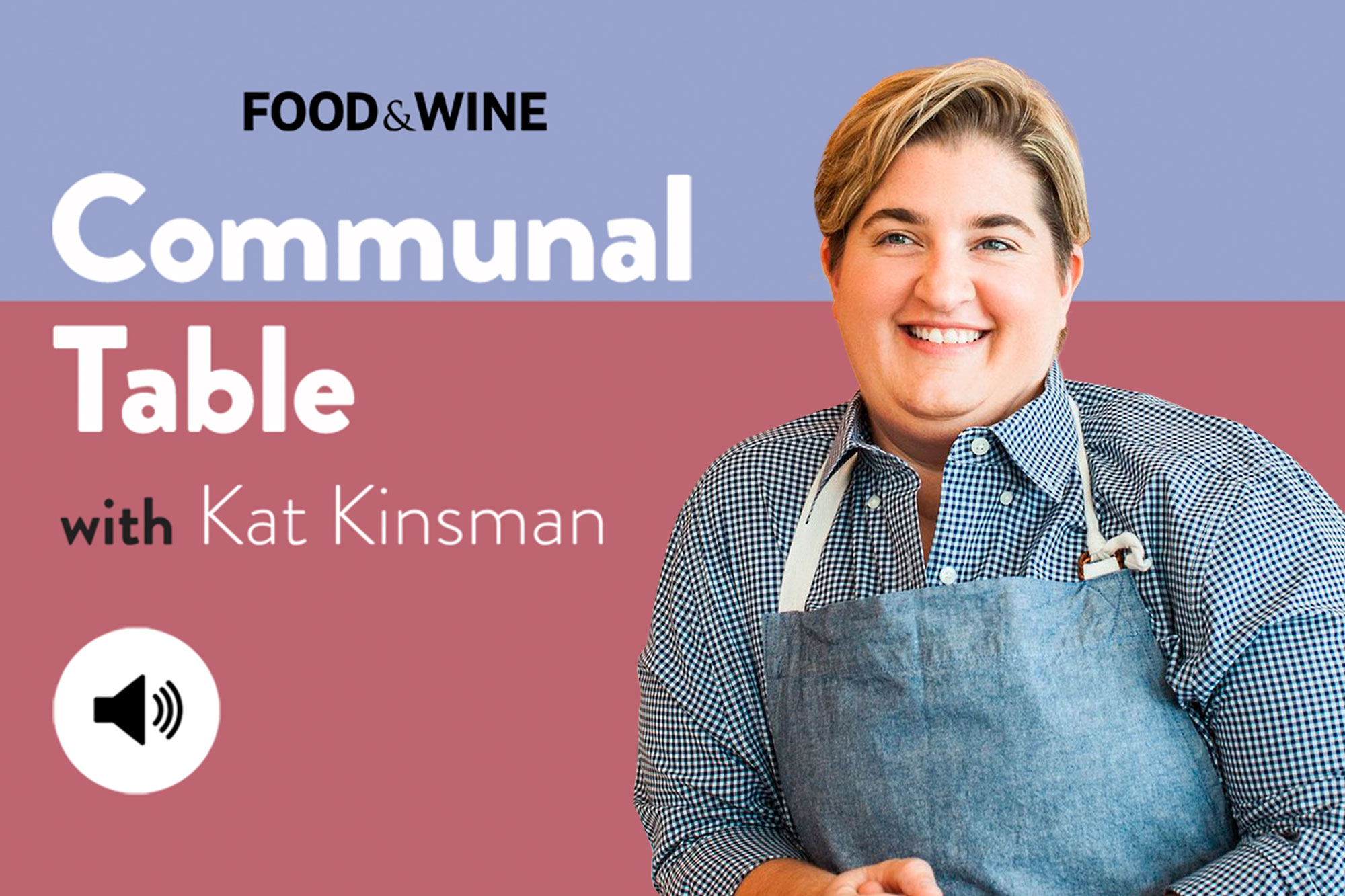 Communal Table with Kat Kinsman featuring Chef Kelly Fields