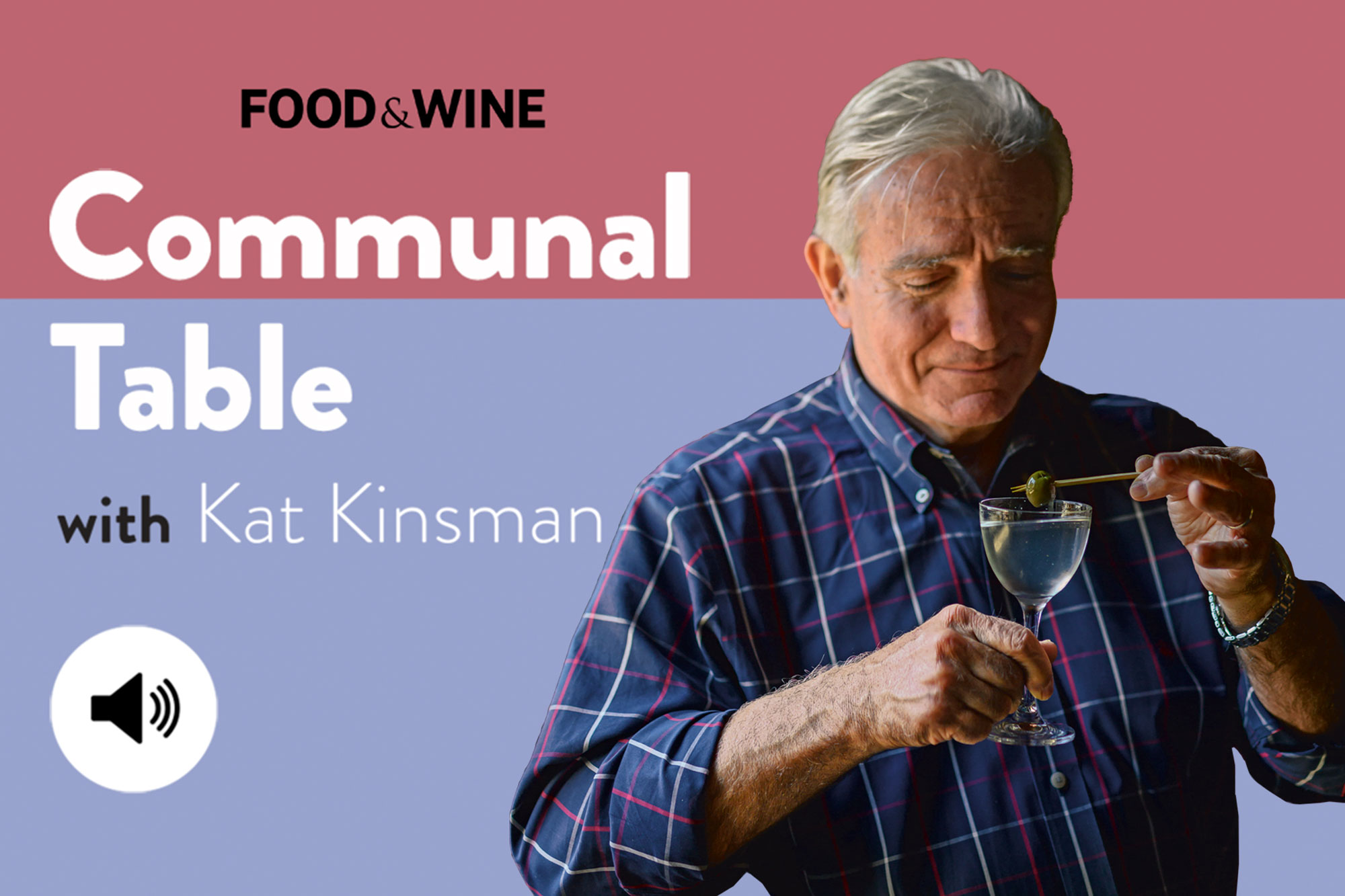 Communal Table with Kat Kinsman featuring Dale Degroff