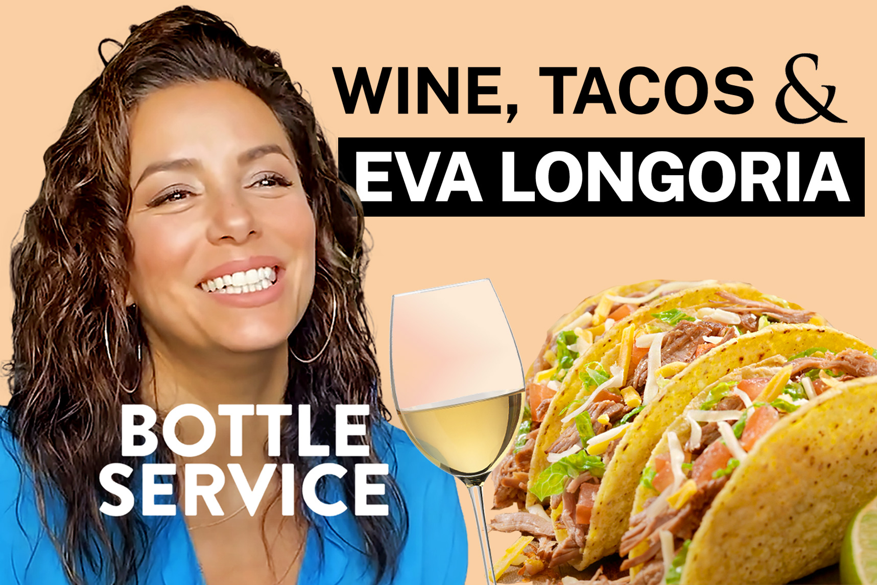 Bottle Service featuring Eva Longoria