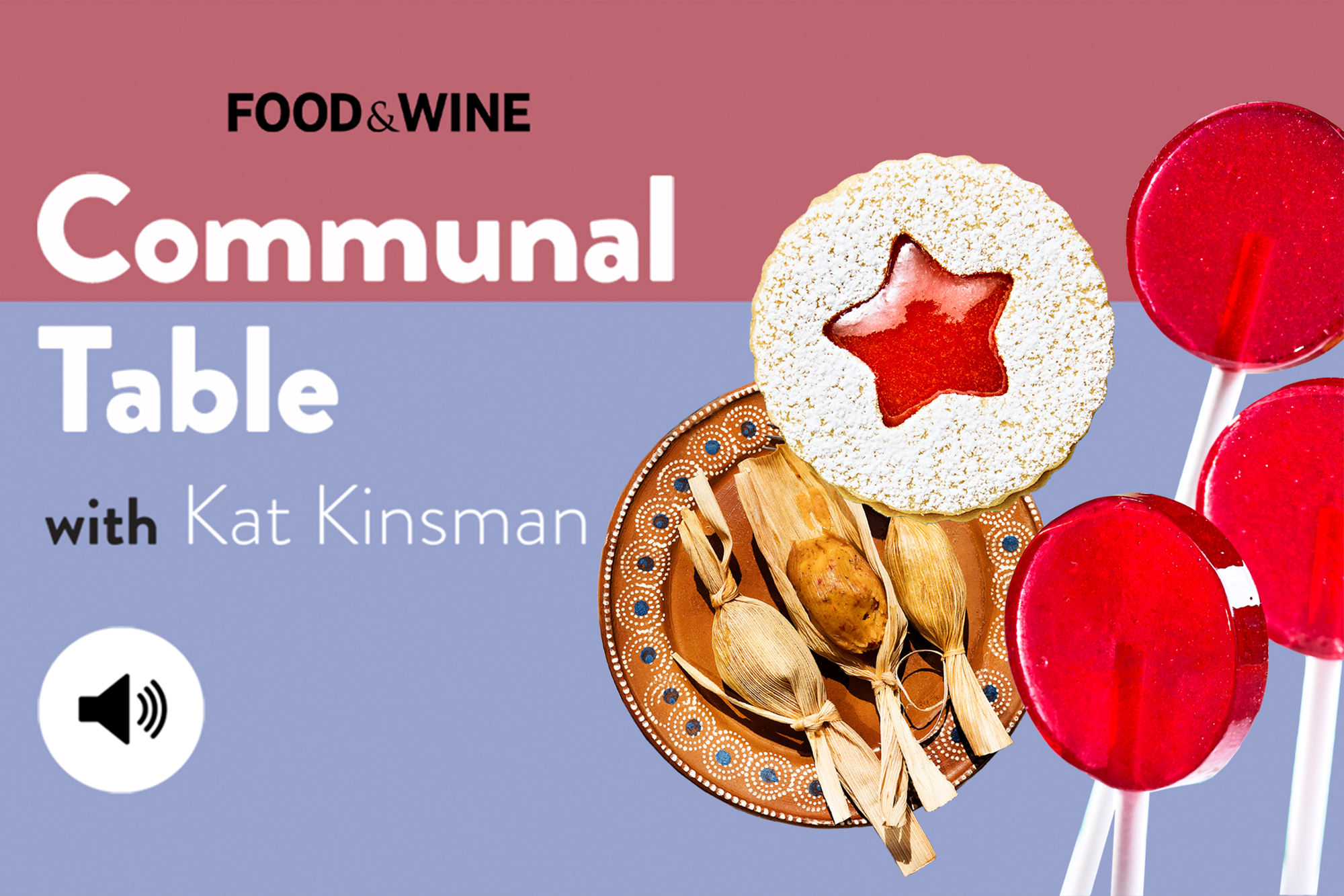 Communal Table Podcast : Food & Wine December Issue