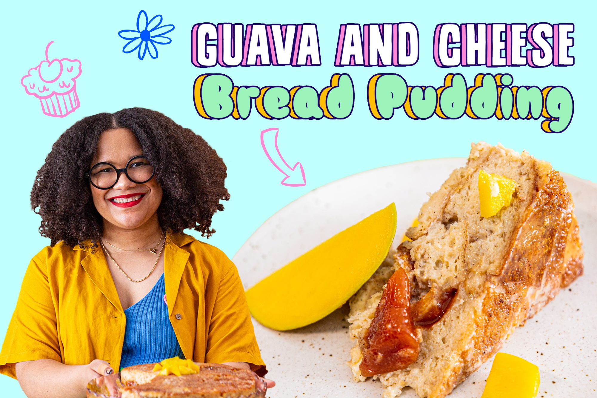 Paola Velez and her guava and cheese bread pudding