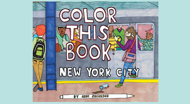 Embrace Your Inner Metropolitan Or Maybe Just Comedy Lover With This Coloring Book Illustrated By The One And Only Abbi Jacobsen Comedian Co Creator