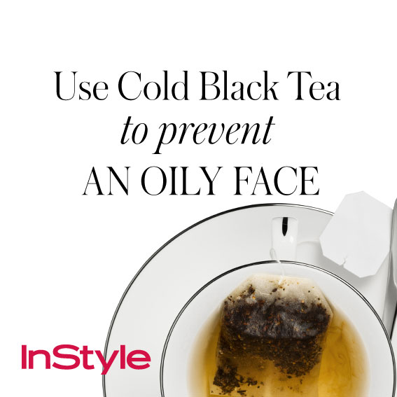 20 skin tips - Use Cold Black Tea to Prevent an Oily Face