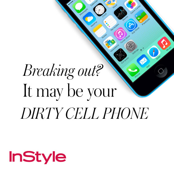 20 tips - Breaking Out? It May Be Your Dirty Cell Phone