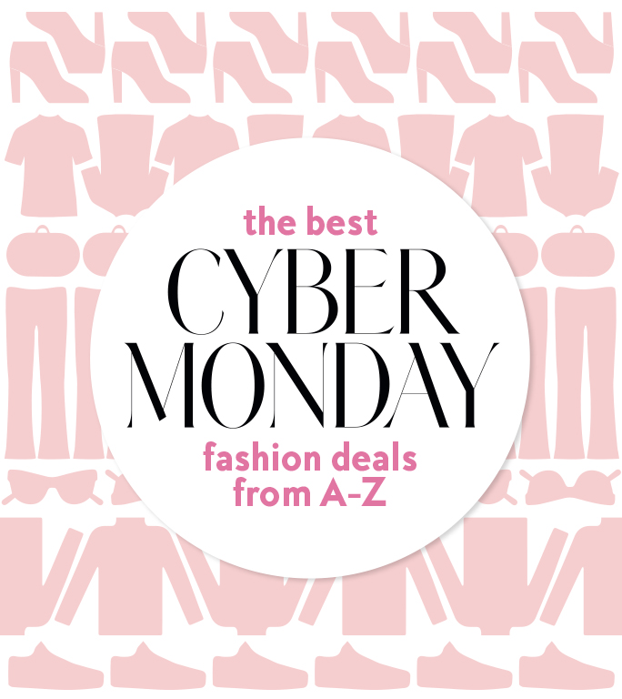 Here's Your A to Z List of Cyber Monday's Best Fashion Deals