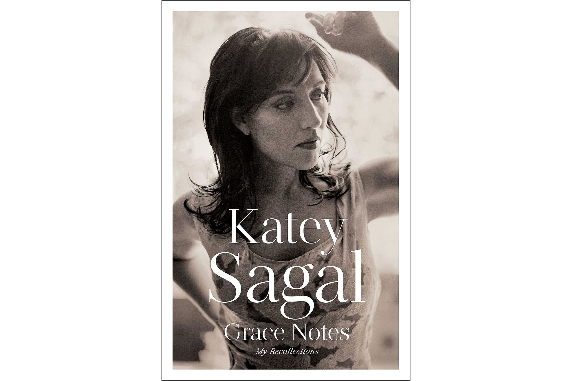 Katey Sagal: Grace Notes: My Recollections
