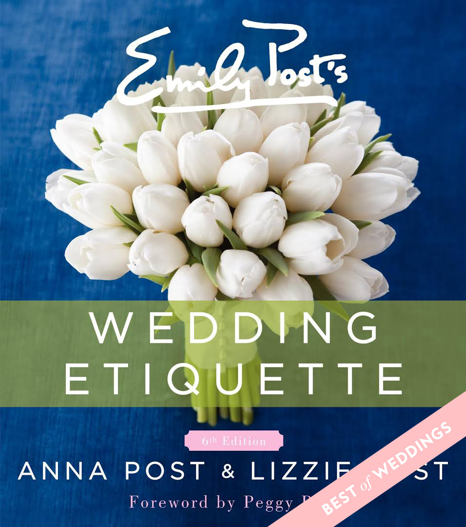 Best Wedding Etiquette Book: <em>Emily Post's Wedding Etiquette</em>