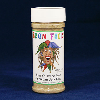 BBQ'N Fools: Burn Ya Twice Mon Jerk Rub