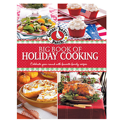 With over 400 recipes, Gooseberry Patch Big Book of Holiday Cooking is a must-have for every cook looking for home-cooked inspiration for their favorite holiday. Celebrate the season with these home-cooked holiday meals.Click here to order a copy.