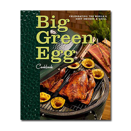 Our Favorite Grilling Cookbooks: Big Green Egg Cookbook