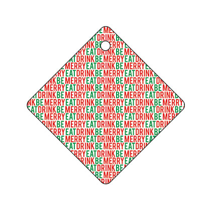 Holiday Gift Tag - Eat, Drink and Be Merry Text