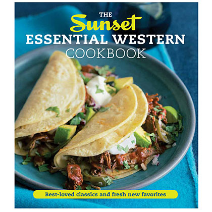 Take in all the West has to offer with even more best-loved classics and fresh new favorites from The Sunset Essential Western Cookbook.  Click here to order your copy, today!