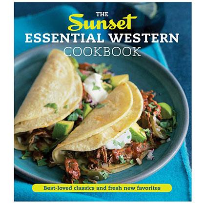 The Sunset Essential Western Cookbook
