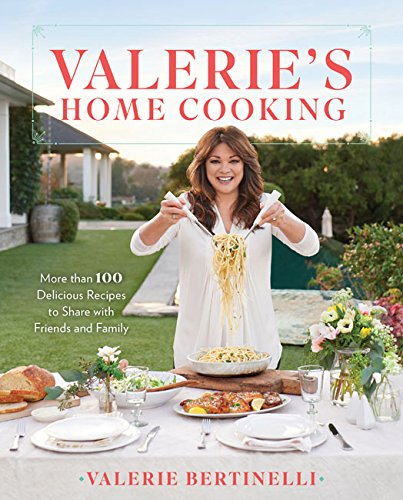 Find a Wealth of New, Easy Meal Ideas in Valerie Bertinelli's Latest Cookbook