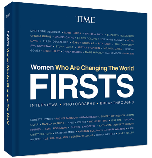<p>TIME FIRSTS Women Who Are Changing The World</p>