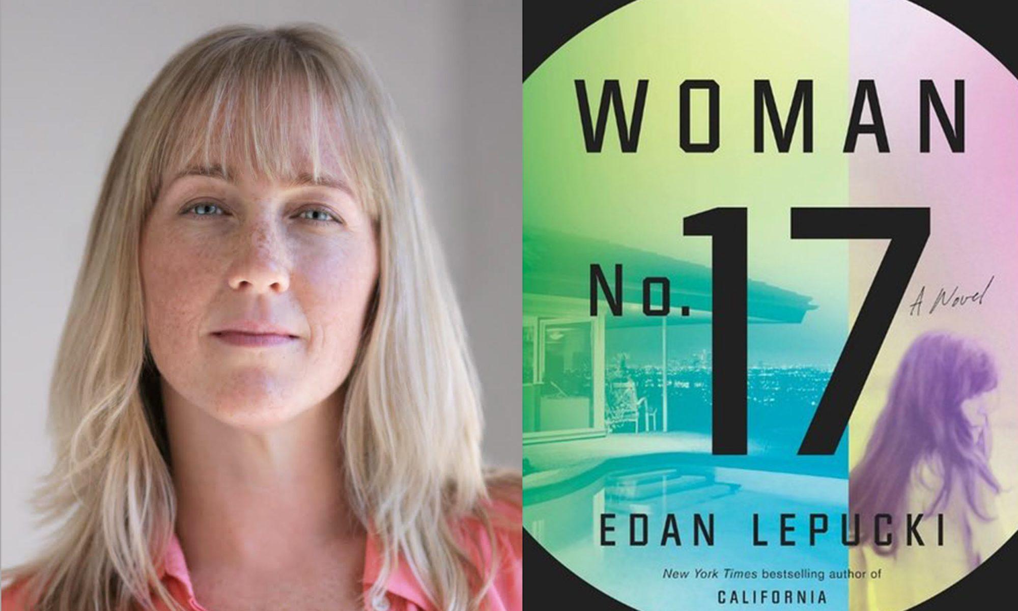 EC: How Edan Lepucki, 'Woman No. 17' Author, Does Breakfast