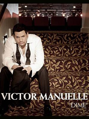 """Víctor Manuelle """"Dime"""""""